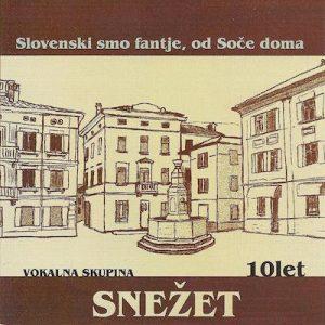 Snezet-Slovenski-smo-fantje-od-Soce-doma-platnica-1